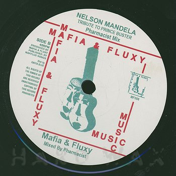 Cover art - Mafia & Fluxy: Nelson Mandela Dub Straight Tribute To Prince Buster