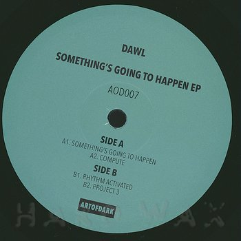 Cover art - Dawl: Something's Going To Happen EP