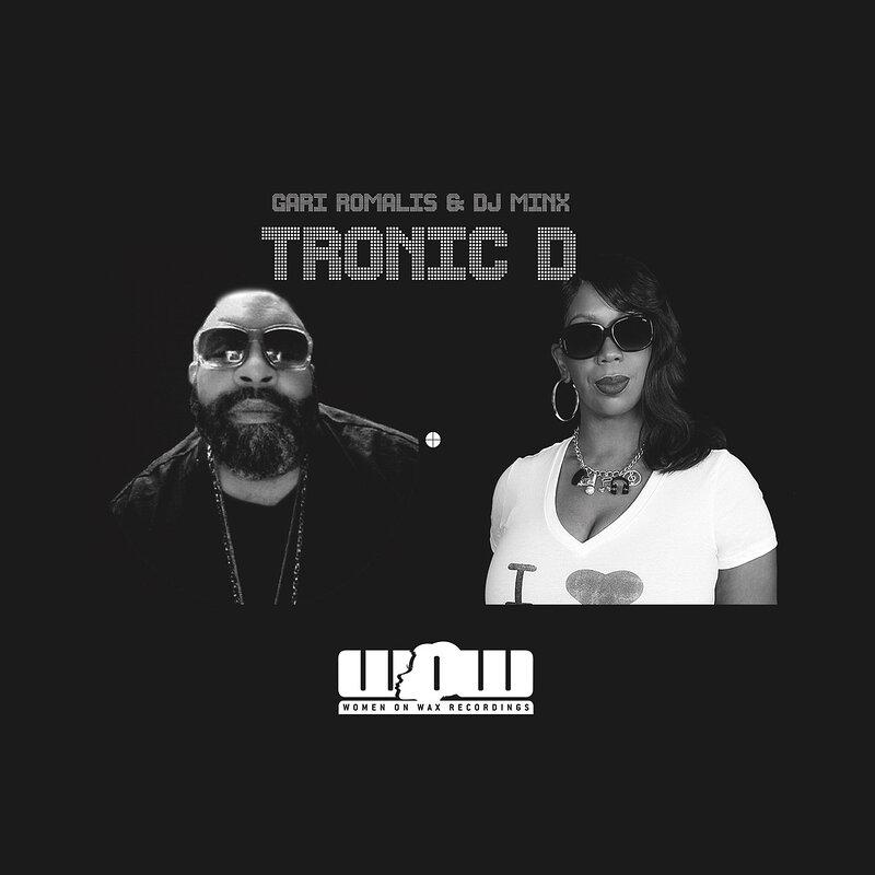 Cover art - Gari Romalis & DJ Minx: Tronic D